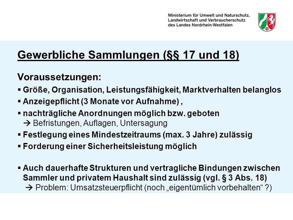 Gewerbliche Sammlungen (§§ 17 und 18)