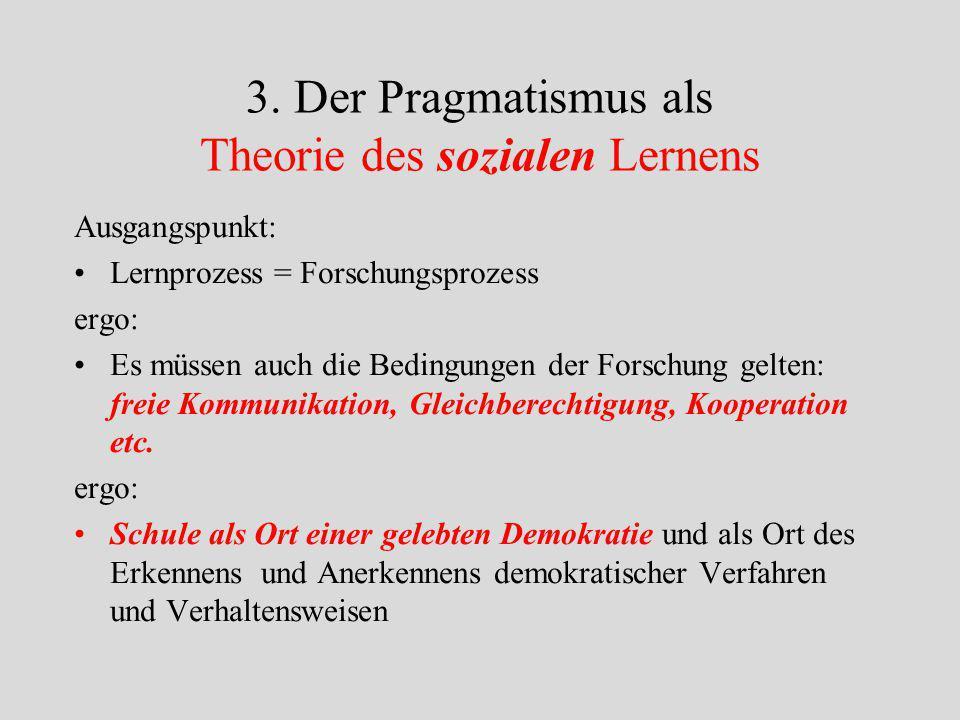 3. Der Pragmatismus als Theorie des sozialen Lernens