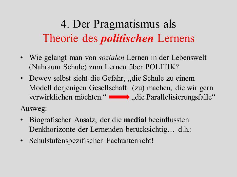 4. Der Pragmatismus als Theorie des politischen Lernens