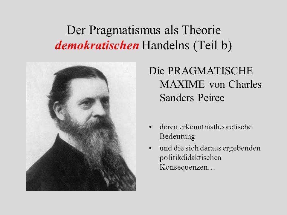 Der Pragmatismus als Theorie demokratischen Handelns (Teil b)