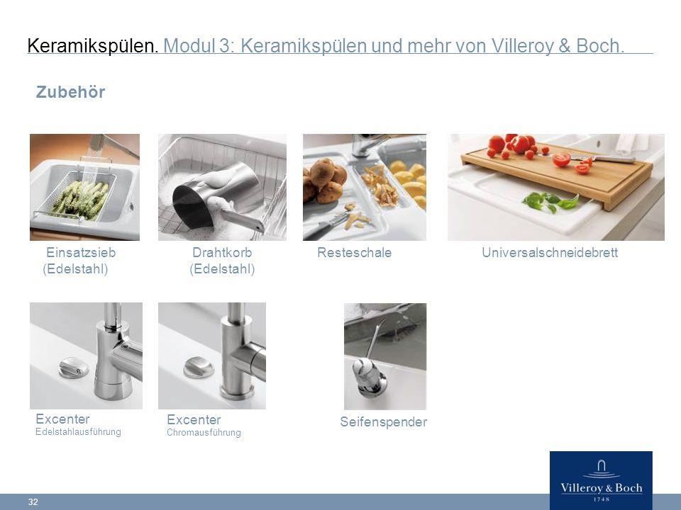 Keramikspülen. Modul 3: Keramikspülen und mehr von Villeroy & Boch.