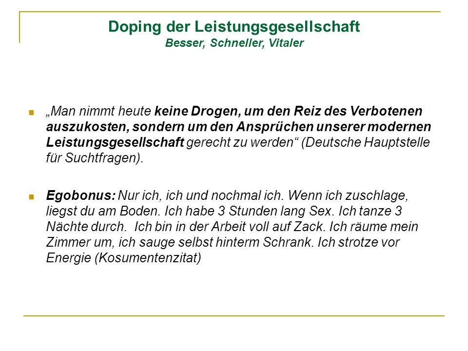 Doping der Leistungsgesellschaft Besser, Schneller, Vitaler