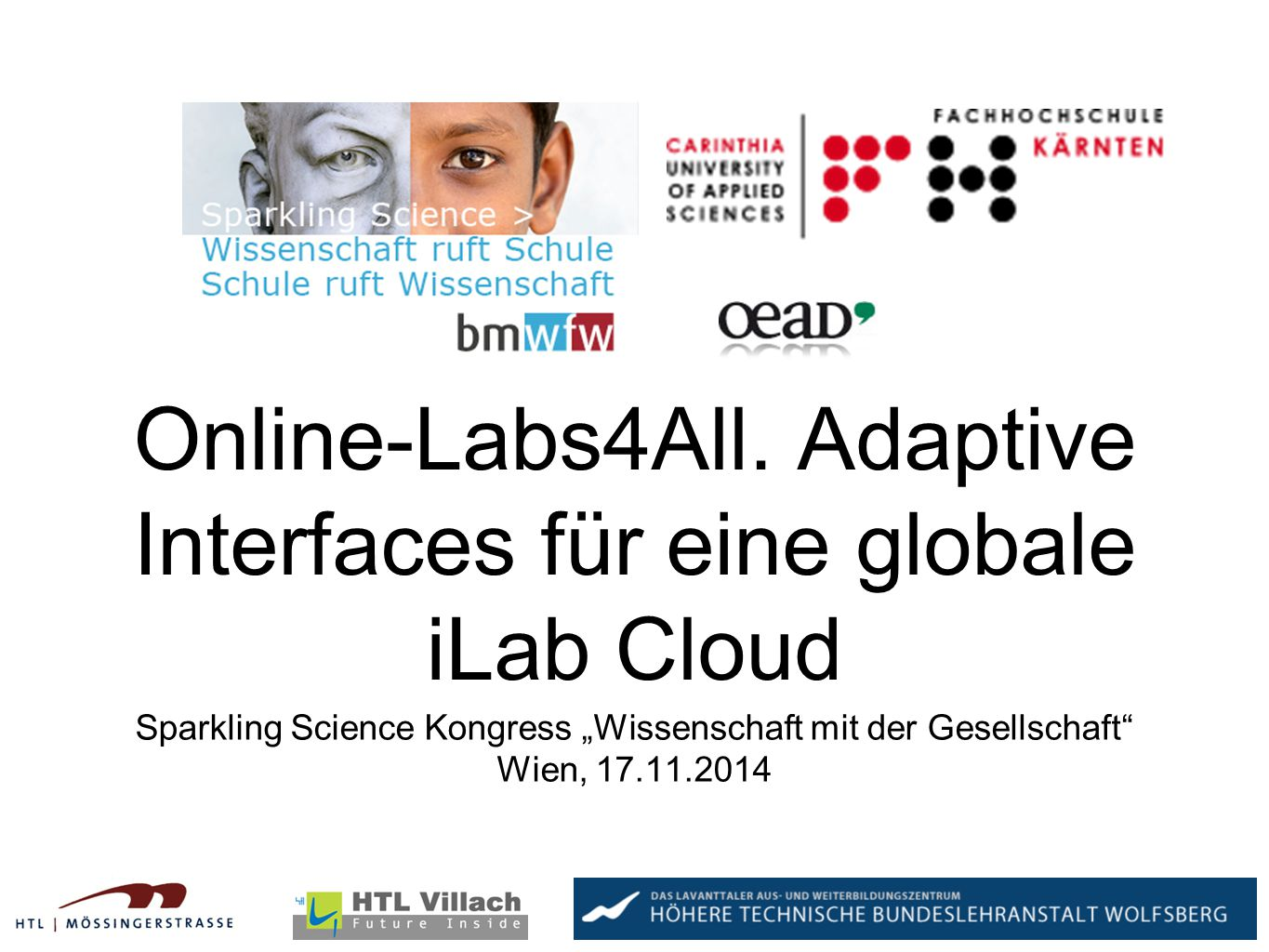 Online-Labs4All. Adaptive Interfaces für eine globale iLab Cloud