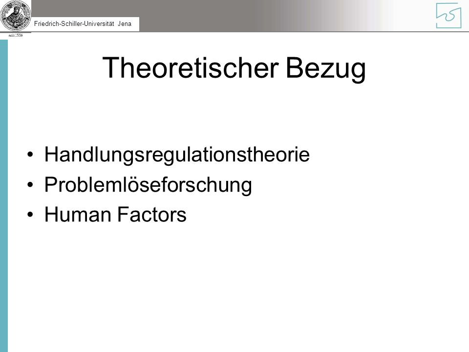 Theoretischer Bezug Handlungsregulationstheorie Problemlöseforschung