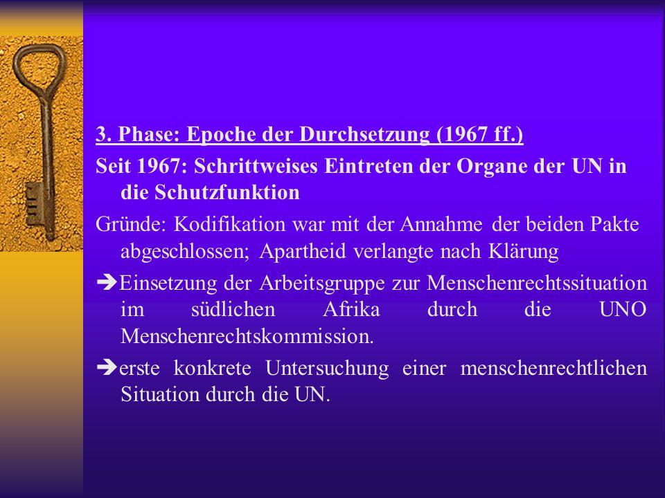 3. Phase: Epoche der Durchsetzung (1967 ff.)