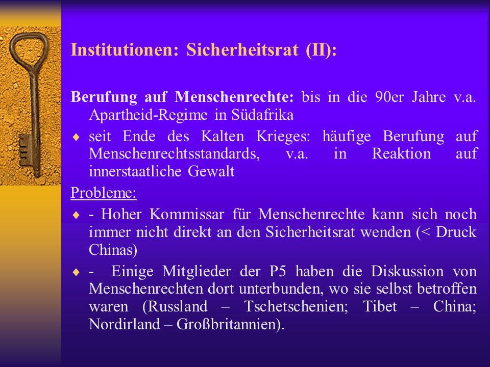 Institutionen: Sicherheitsrat (II):