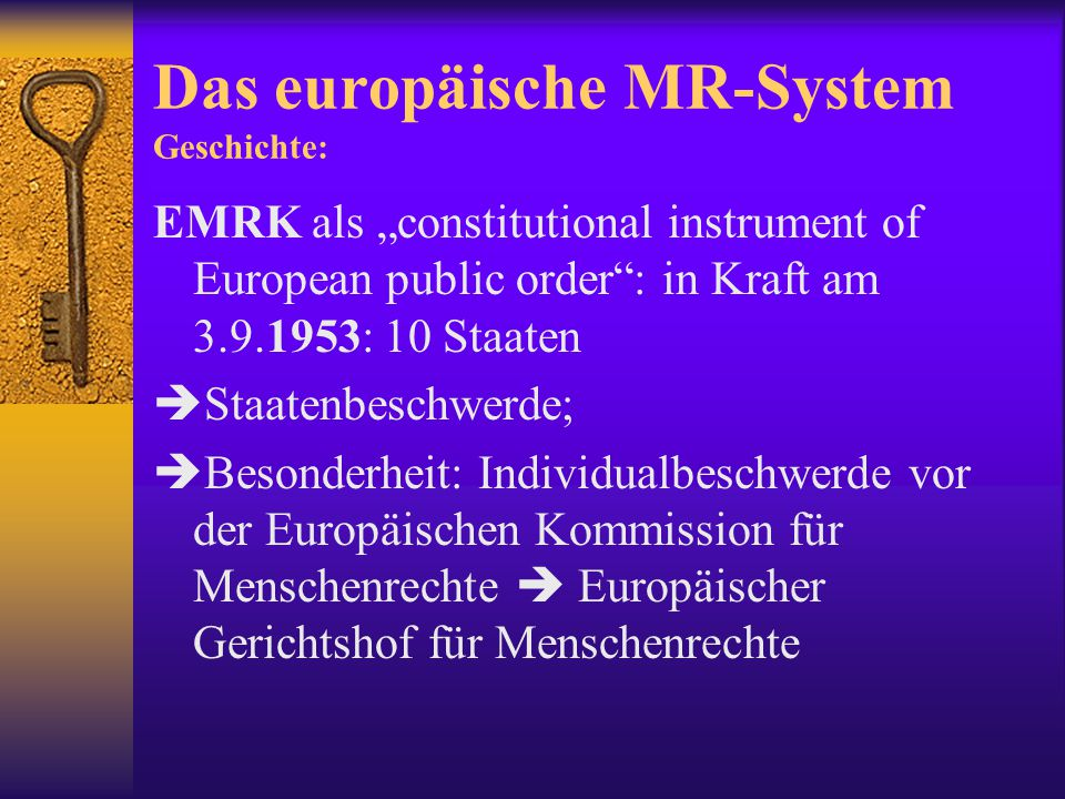 Das europäische MR-System Geschichte: