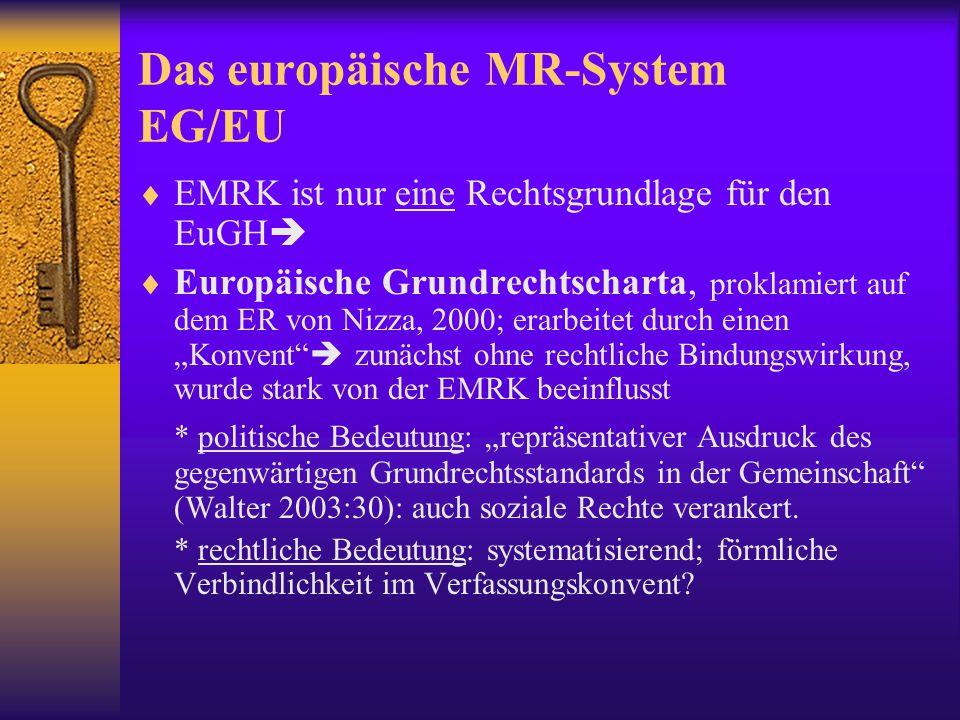 Das europäische MR-System EG/EU