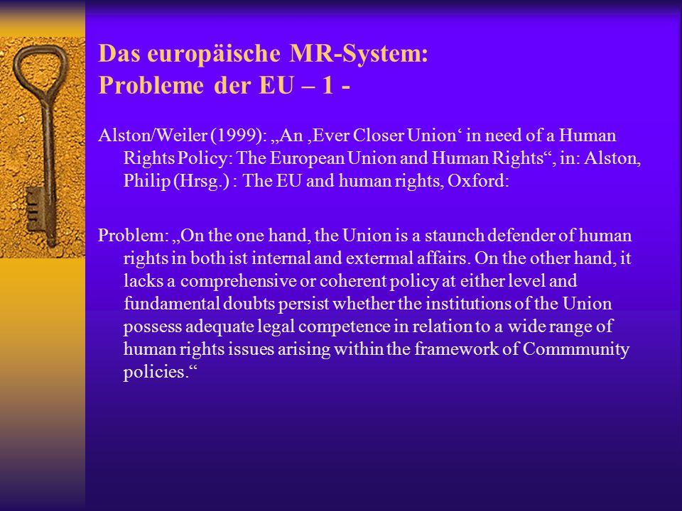 Das europäische MR-System: Probleme der EU – 1 -