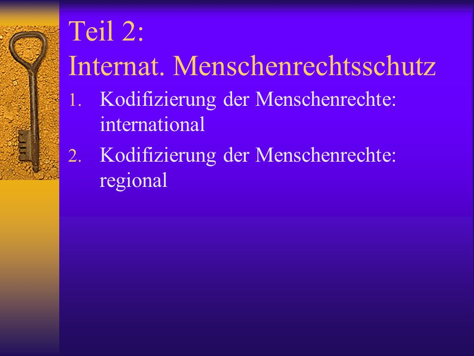 Teil 2: Internat. Menschenrechtsschutz