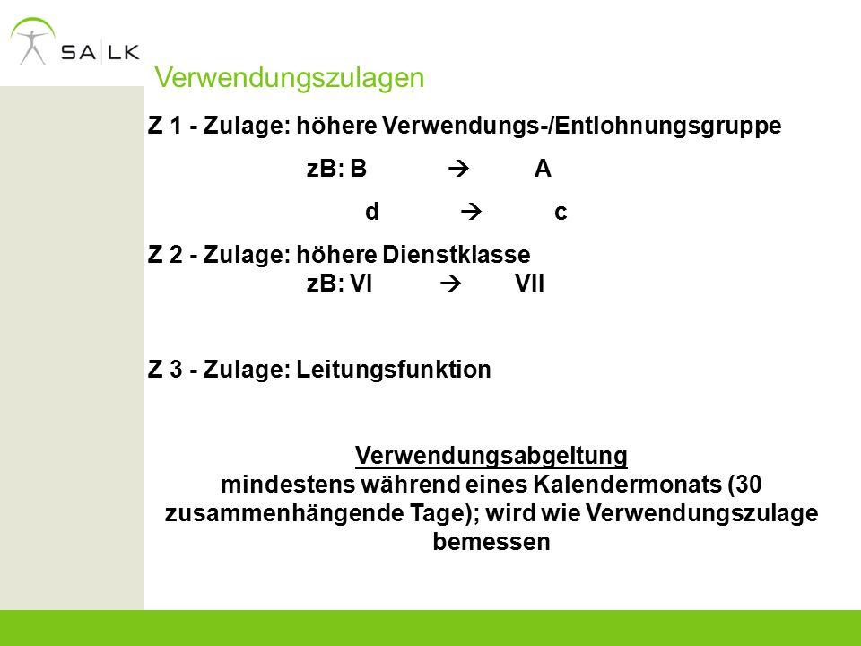 Verwendungszulagen Z 1 - Zulage: höhere Verwendungs-/Entlohnungsgruppe