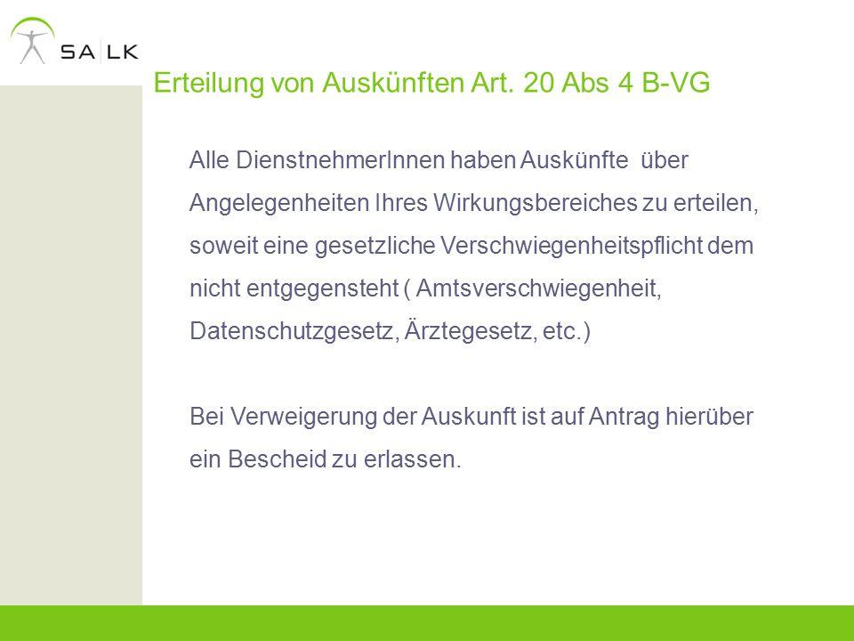 Erteilung von Auskünften Art. 20 Abs 4 B-VG