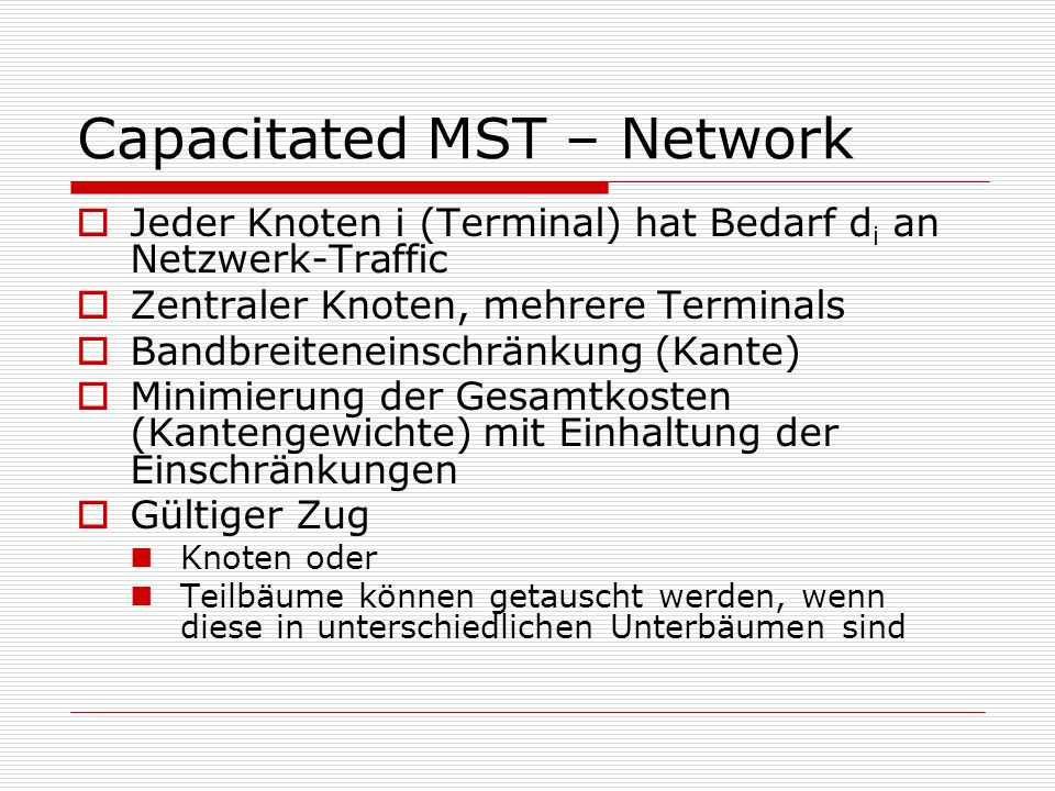 Capacitated MST – Network