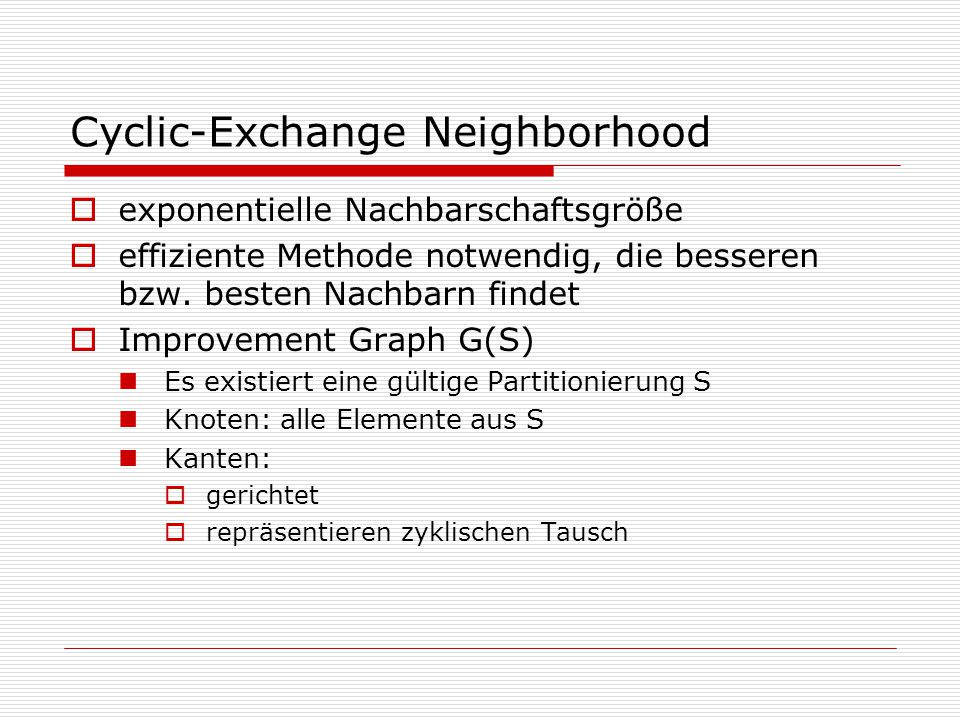 Cyclic-Exchange Neighborhood