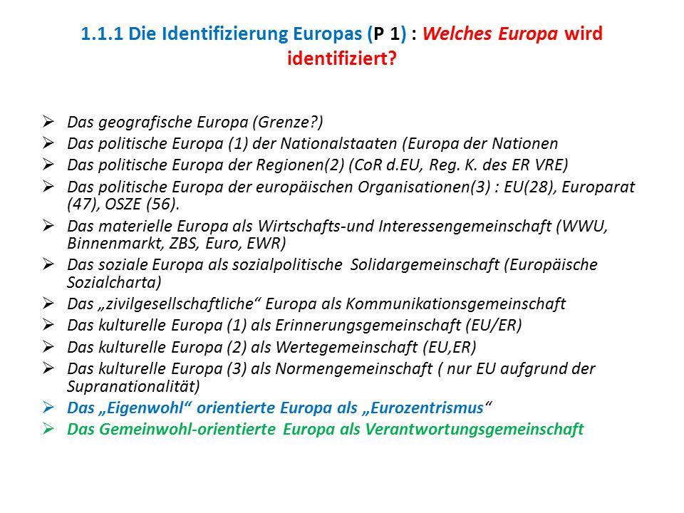 1.1.1 Die Identifizierung Europas (P 1) : Welches Europa wird identifiziert
