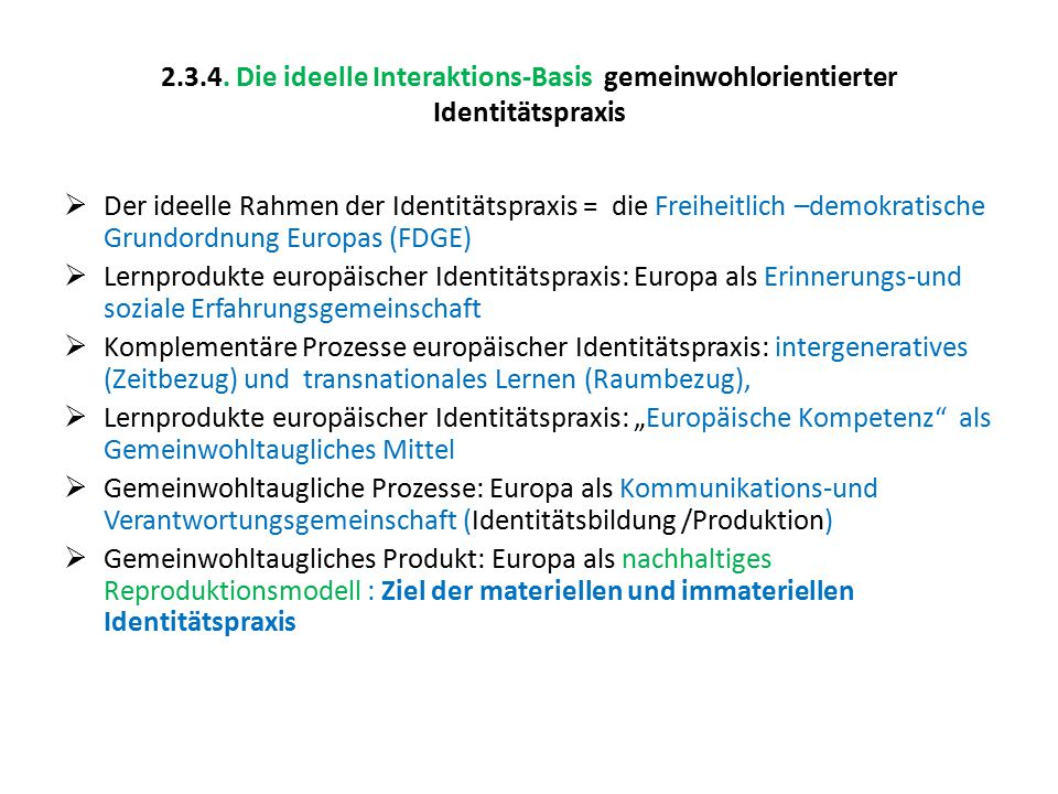 2.3.4. Die ideelle Interaktions-Basis gemeinwohlorientierter Identitätspraxis