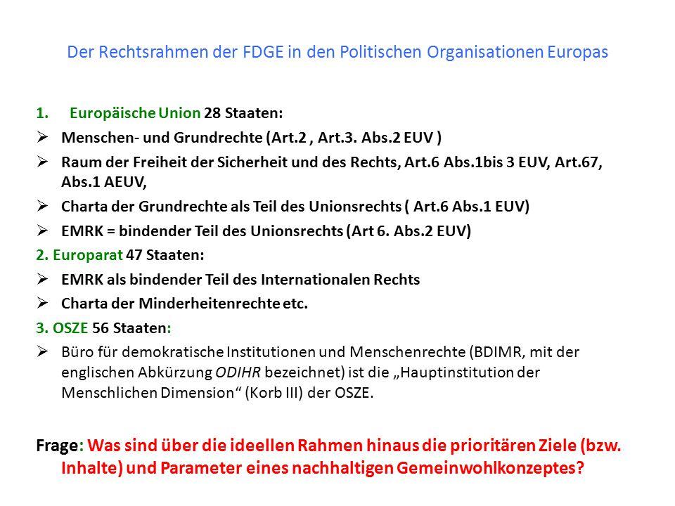 Der Rechtsrahmen der FDGE in den Politischen Organisationen Europas