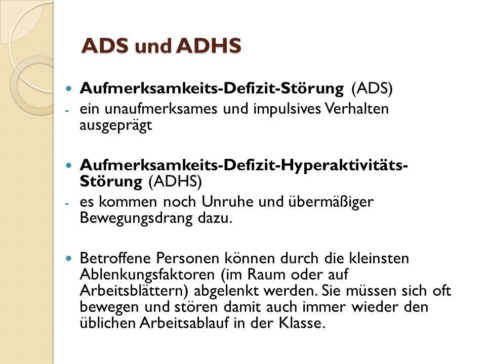 ADS und ADHS Aufmerksamkeits-Defizit-Störung (ADS)