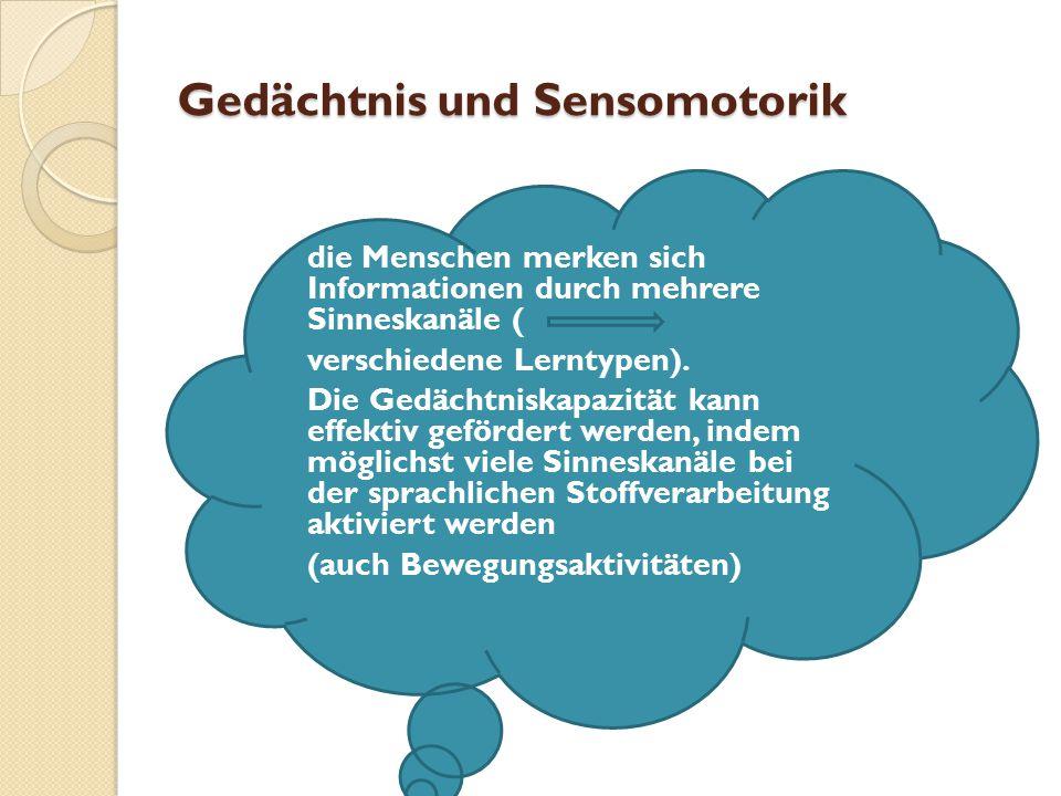Gedächtnis und Sensomotorik