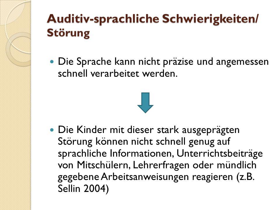 Auditiv-sprachliche Schwierigkeiten/ Störung