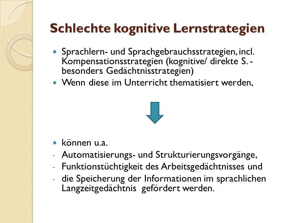 Schlechte kognitive Lernstrategien