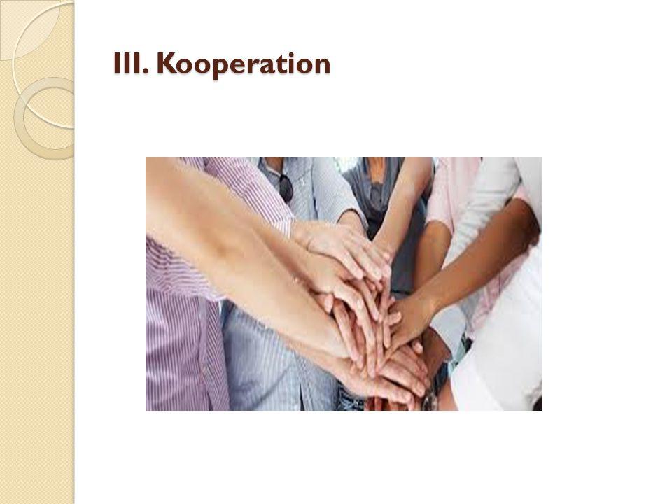 III. Kooperation