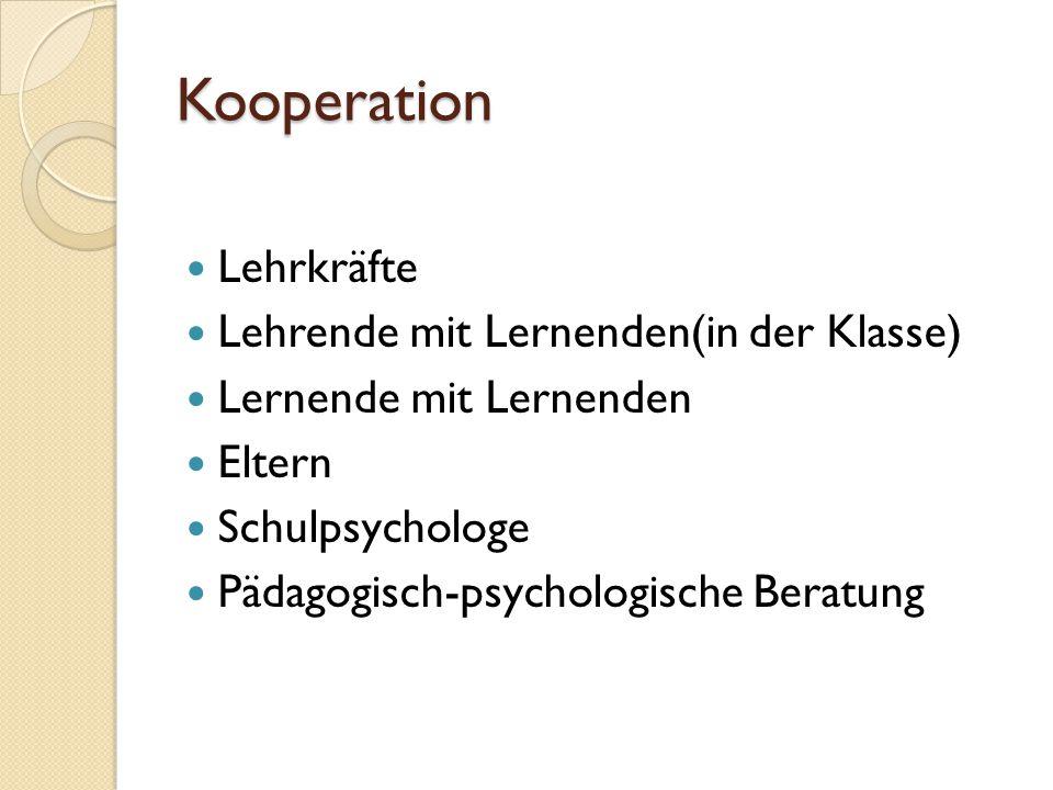 Kooperation Lehrkräfte Lehrende mit Lernenden(in der Klasse)