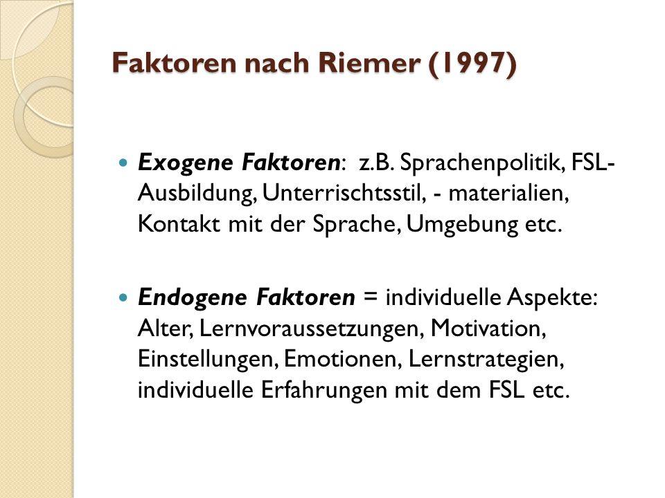 Faktoren nach Riemer (1997)