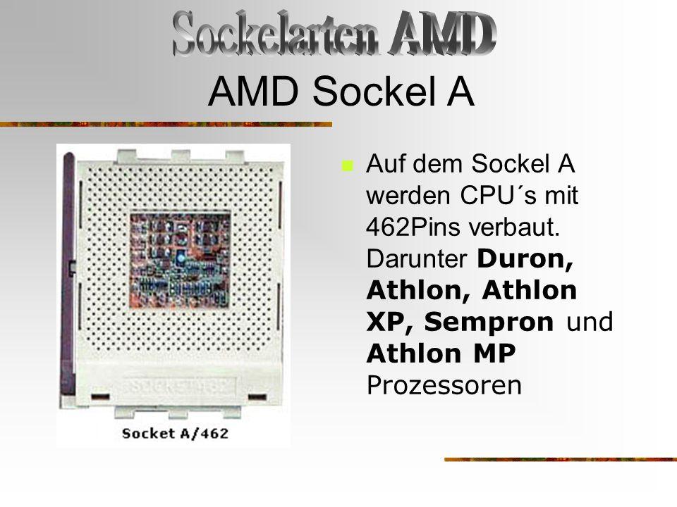 AMD Sockel A Sockelarten AMD
