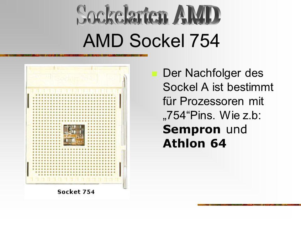 AMD Sockel 754 Sockelarten AMD