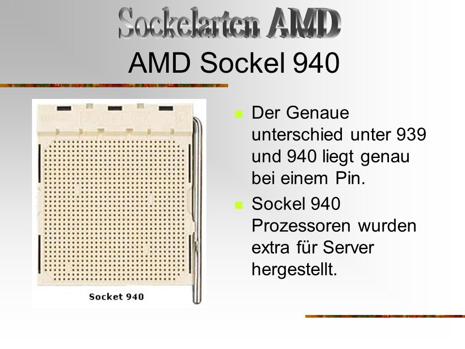 AMD Sockel 940 Sockelarten AMD