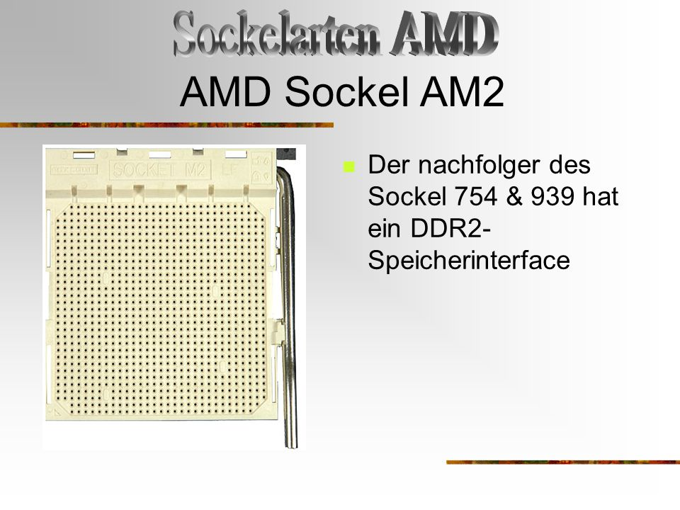 AMD Sockel AM2 Sockelarten AMD