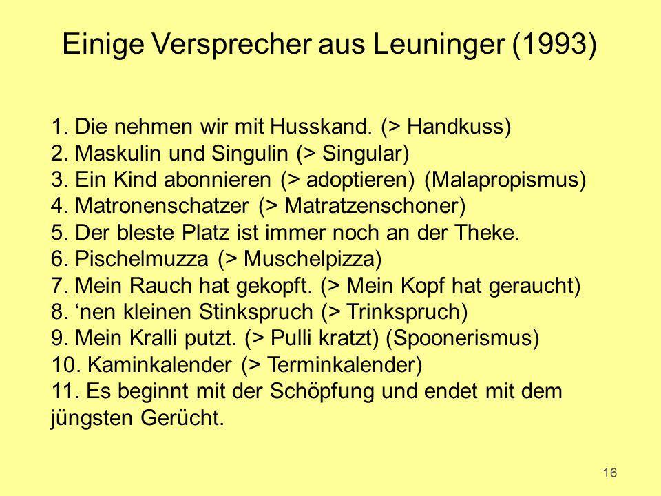 Einige Versprecher aus Leuninger (1993)