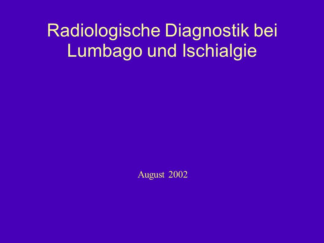 Radiologische Diagnostik bei Lumbago und Ischialgie