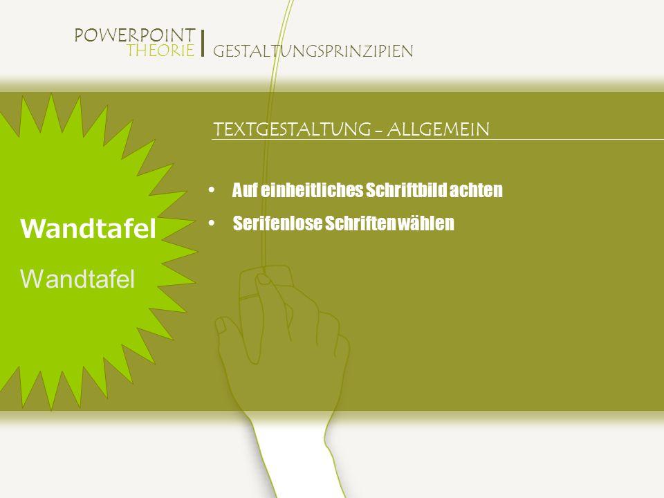 Wandtafel Wandtafel TEXTGESTALTUNG - ALLGEMEIN
