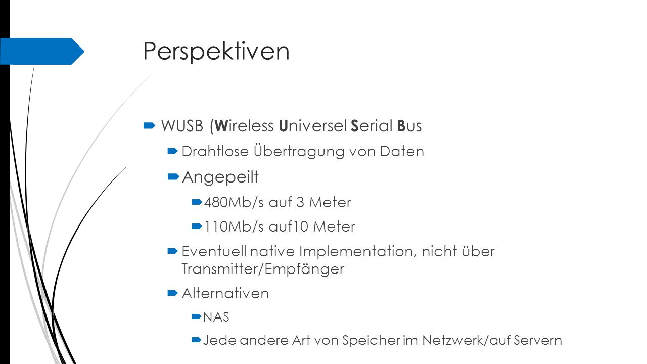 Perspektiven WUSB (Wireless Universel Serial Bus Angepeilt