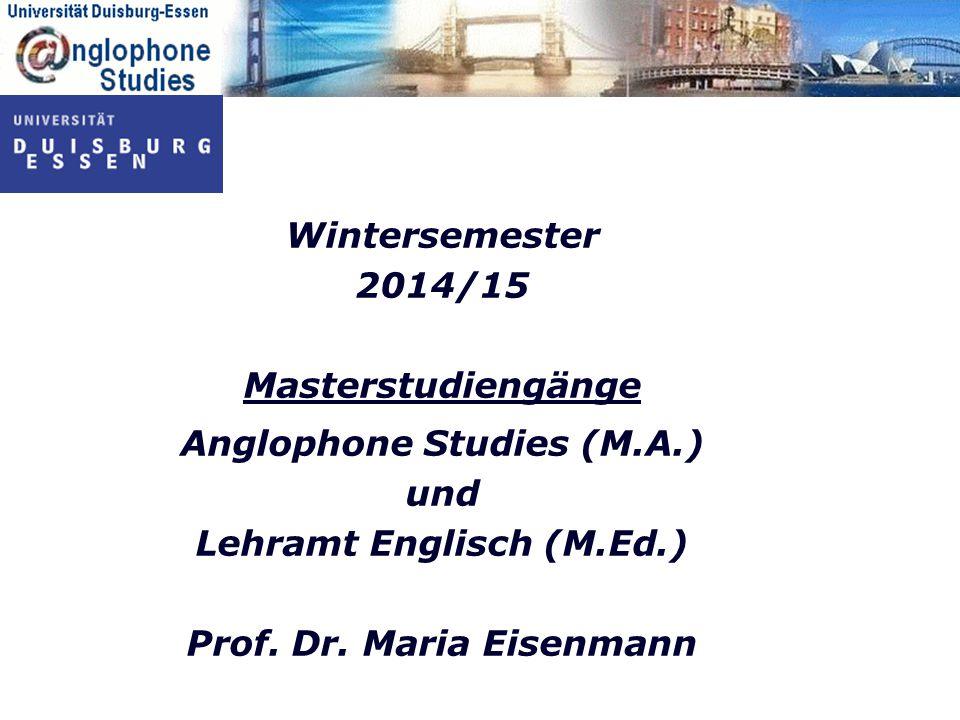 Anglophone Studies (M.A.) und Lehramt Englisch (M.Ed.)
