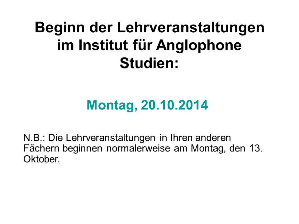 Beginn der Lehrveranstaltungen im Institut für Anglophone Studien: