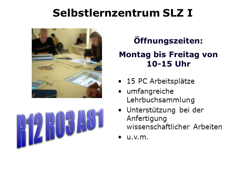 Selbstlernzentrum SLZ I