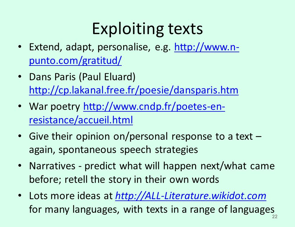 Exploiting texts Extend, adapt, personalise, e.g. http://www.n-punto.com/gratitud/