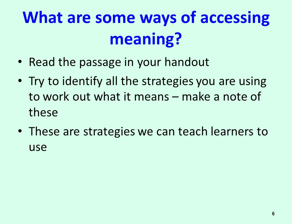 What are some ways of accessing meaning