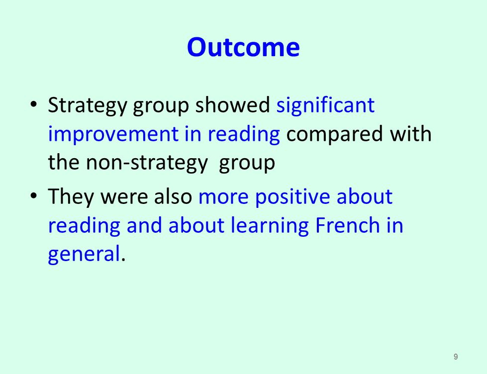 Outcome Strategy group showed significant improvement in reading compared with the non-strategy group.
