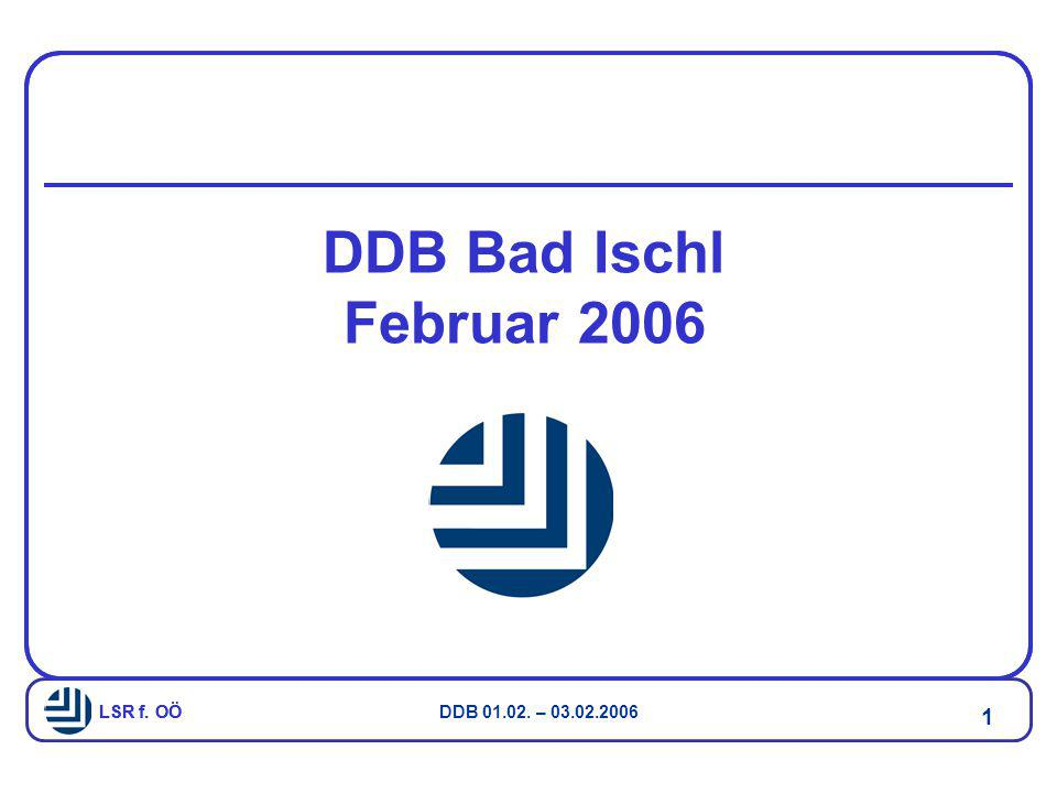 DDB Bad Ischl Februar 2006 LSR f. OÖ