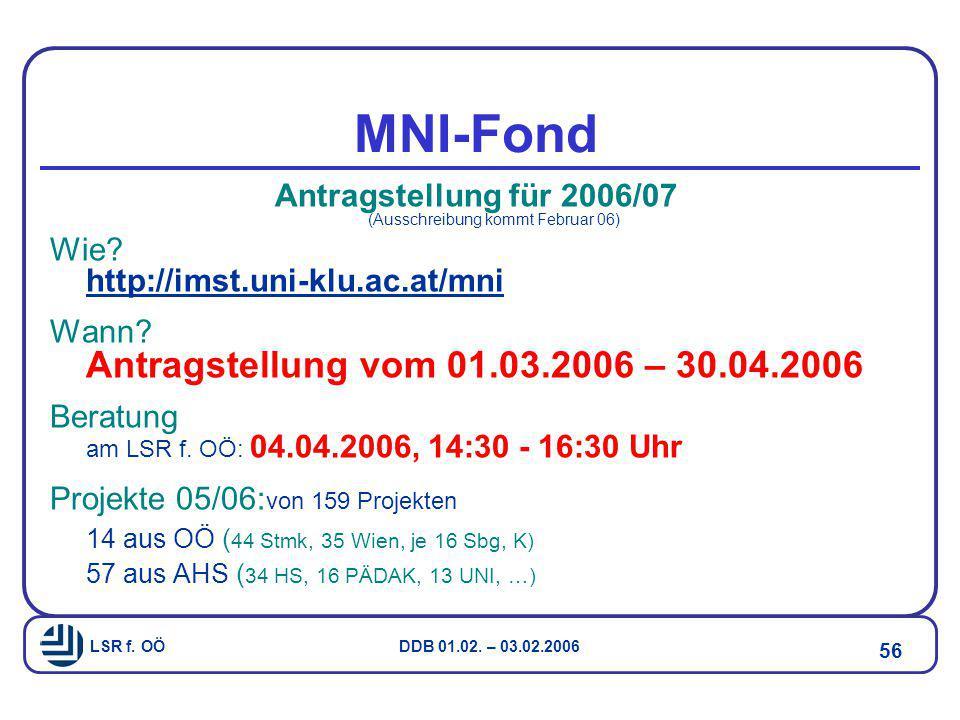 Antragstellung für 2006/07 (Ausschreibung kommt Februar 06)