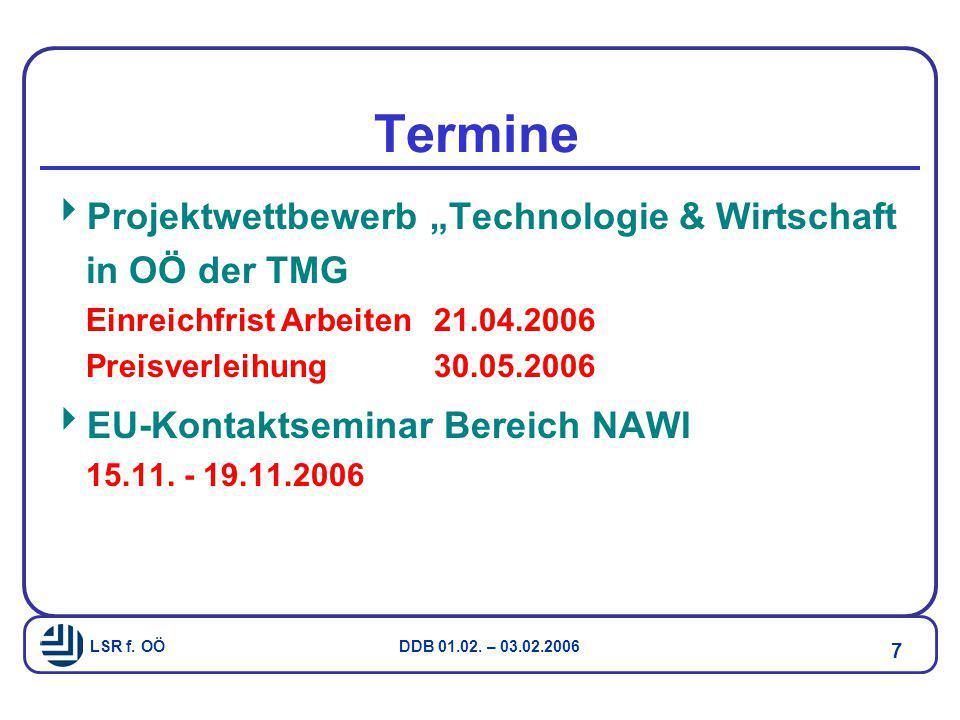 """Termine Projektwettbewerb """"Technologie & Wirtschaft in OÖ der TMG Einreichfrist Arbeiten 21.04.2006 Preisverleihung 30.05.2006."""