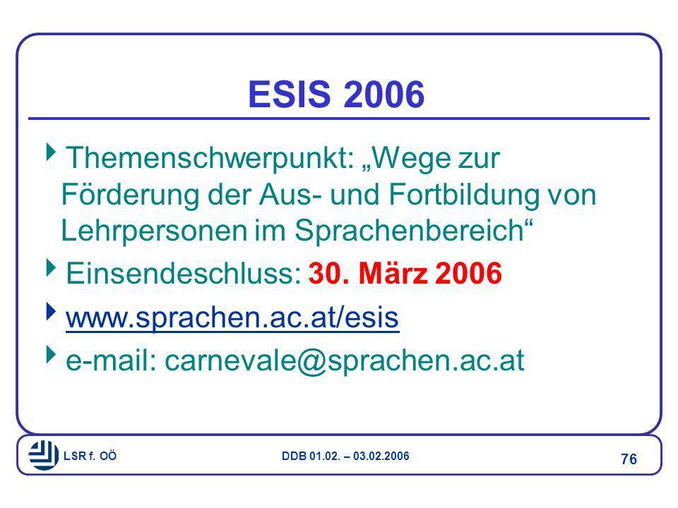"""ESIS 2006 Themenschwerpunkt: """"Wege zur Förderung der Aus- und Fortbildung von Lehrpersonen im Sprachenbereich"""