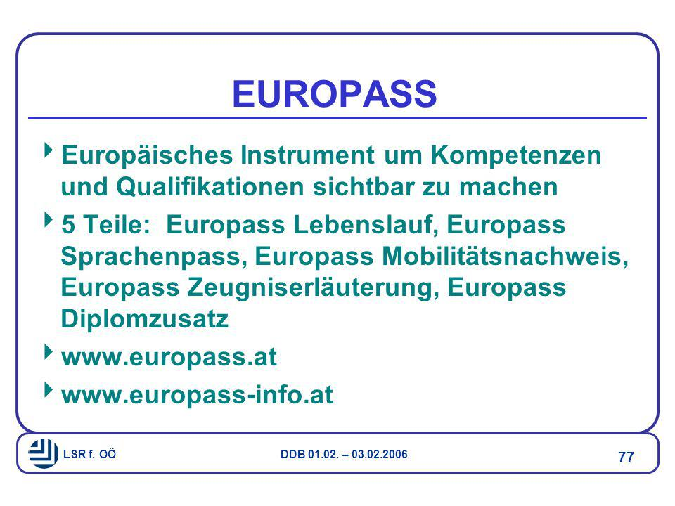 EUROPASS Europäisches Instrument um Kompetenzen und Qualifikationen sichtbar zu machen.