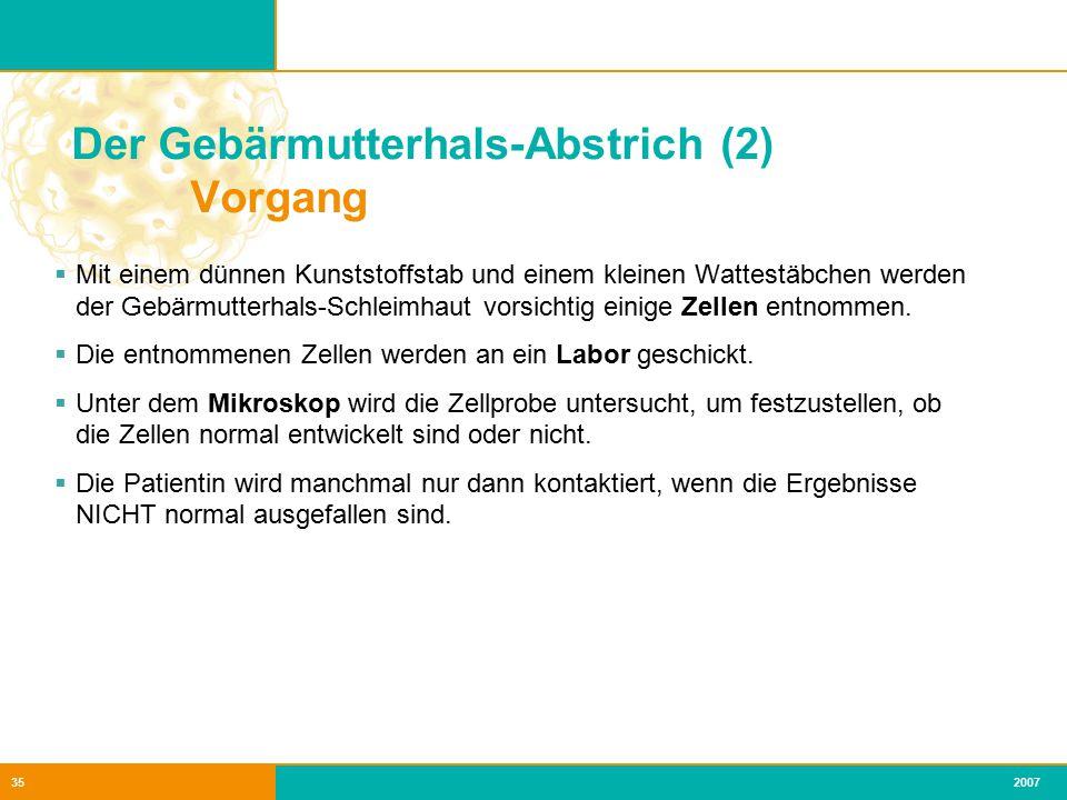 Der Gebärmutterhals-Abstrich (2) Vorgang