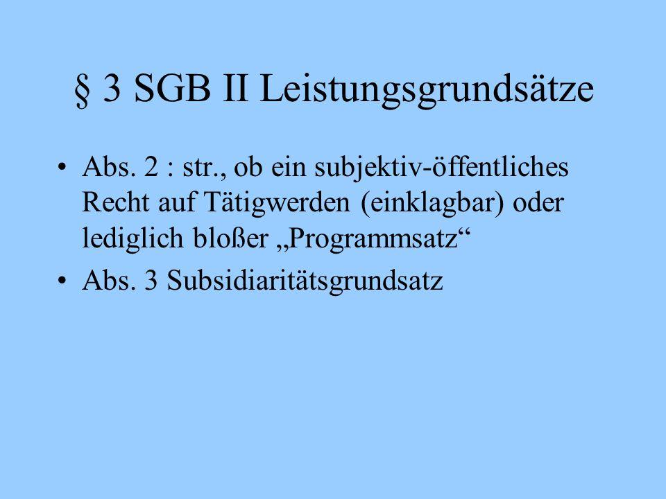 § 3 SGB II Leistungsgrundsätze