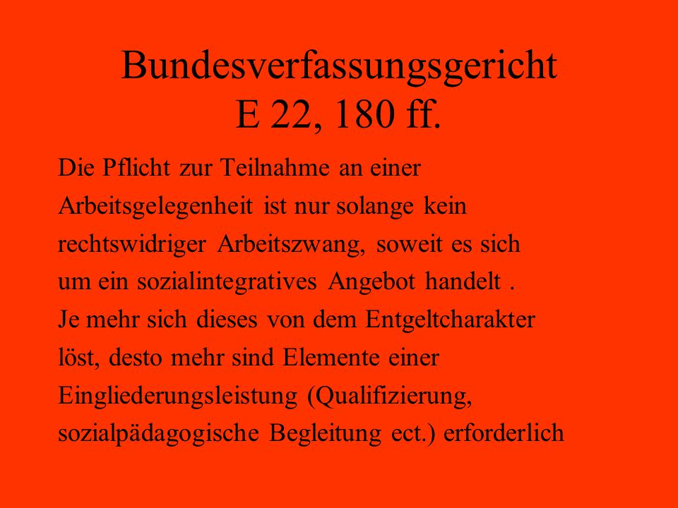 Bundesverfassungsgericht E 22, 180 ff.